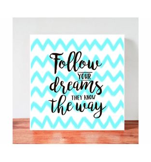 Cuadro-Decorativo-para-Pared-Frases-positivas-Be-Love--Follow-your-dreams-they-know-the-way-.
