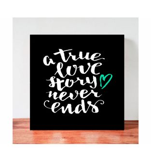 Cuadro-Decorativo-para-Pared-Frases-positivas-Be-Love--Una-verdadera-historia-de-amor-nunca-termina-.
