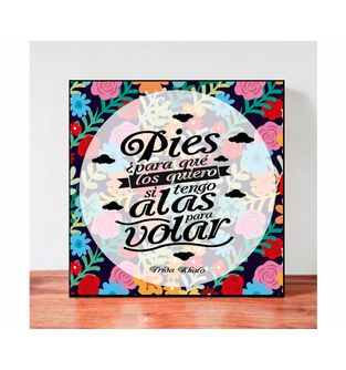 Cuadro-Decorativo-para-Pared-Frases-positivas-Be-Love--Pies-para-que-los-quiero-si-tengo-alas-para-volar-.