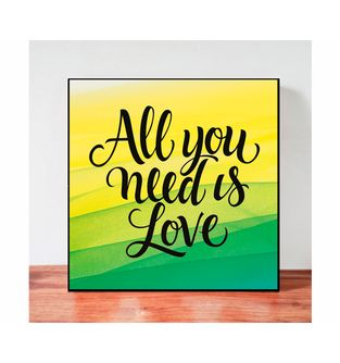Cuadro-Decorativo-para-Pared-Frases-positivas-Be-Love--All-you-need-is-love-.